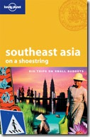 Lonely Planet - Southeast Asia on a Shoestring Travel Guide